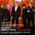 Duran Duran - Beautiful Colours '2005